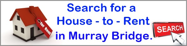 Search for a House to Rent in Murray Bridge