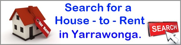 Search for a House to Rent in Yarrawonga
